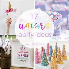 unicorn birthday party 17 unicorn party ideas to throw the ultimate unicorn party lolly