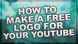 how to make a logo for your youtube channel youtube