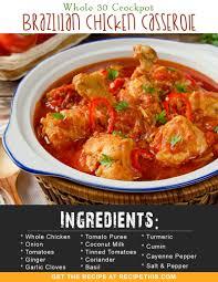 whole 30 crockpot brazilian chicken casserole recipe this