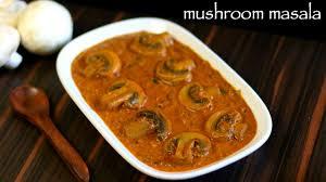 mushroom gravy its not easy mushroom curry recipe mushroom masala recipe mushroom gravy