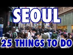 25 best things to do in seoul south korea