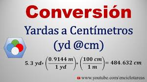 yards to meters convertir de yardas a centimetros yd a cm yards to centimeters