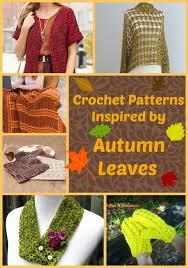 amigurumi leaf pattern 33 crochet patterns inspired by autumn leaves allfreecrochet com