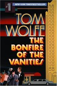 The Meaning Of Vanity The Bonfire Of The Vanities By Tom Wolfe