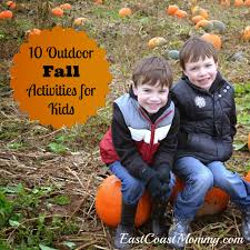 east coast mommy 10 fantastic outdoor fall activities for kids