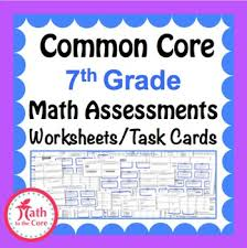 7th grade common core math assessments 7th grade by math to the core