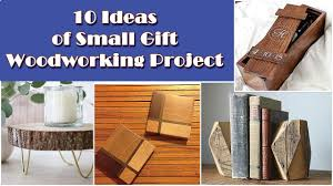 10 diy small woodworking gift idea projects