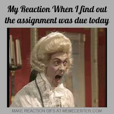 Due Date Meme - miss gordon s blog updates from the middle school music room