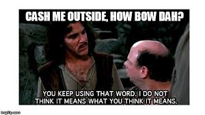 What Is The Definition Of A Meme - definition hound inigo montoya memes imgflip