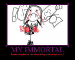 Immortal Meme - image 233269 my immortal the worst fanfiction ever know
