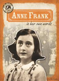 anne frank in her own words eyewitness to history caroline