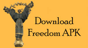 freedom apk freedom apk for android version freedom apk