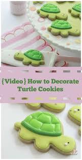 Decorated Gourmet Cookies Best 25 Turtle Cookies Ideas On Pinterest Turtles Candy Sweet