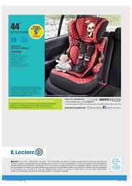 siege auto leclerc e leclerc spécial bébé cataloguespromo com