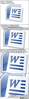 Microsoft Word Meme - microsoft word memes best collection of funny microsoft word pictures