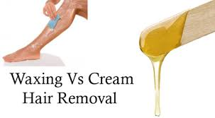 waxing vs cream for hair removal wax vs hair removal cream
