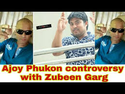 Zubeen Garg S Top Five Controversies In His Life জ ব ন - ajay phukon controversy with zubeen garg ajoy phukan jefri