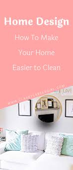 home design careers home design how to your home easier to clean career