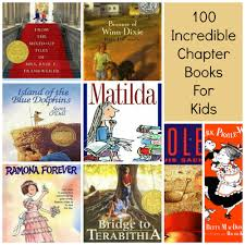 100 incredible chapter books for kids learn with books