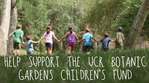 Ucr Botanical Gardens Uc Riverside Botanic Gardens Children S Fund