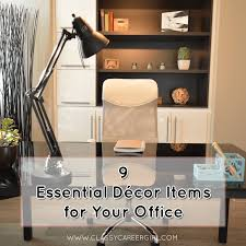 decor items 9 essential décor items for your office classy career
