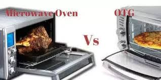 Cooking In Toaster Oven What Is The Difference Between Otg And Microwave Oven Quora