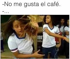 No Gusta Meme - dopl3r com memes no me gusta el caf礬 t1