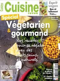 gourmand magazine cuisine journaux fr cuisine revue