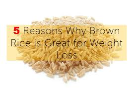 5 reasons why brown rice is great for weight loss