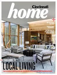 Home Decor Cincinnati Cincinnati Home 2017 By Cincinnati Magazine Issuu