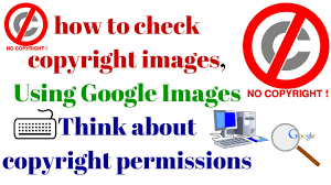 how to check copyright images using google images think about