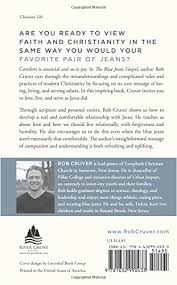 Real Comfortable Jeans The Blue Jeans Gospel Experiencing A Real And Comfortable