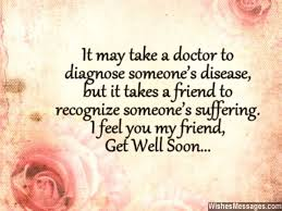 get well wishes quotes impressive get well soon messages for friends