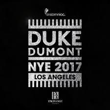 exchange la new years eve 2016 2017 duke dumont discotech