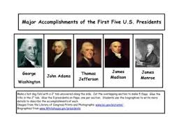 first five presidents major accomplishments of the first five u s presidents fliphtml5