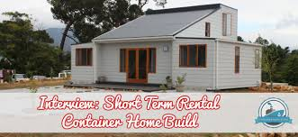 shipping container homes plans interview short term rental container home build container home