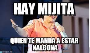 Carmen Salinas Meme Generator - hay mijita carmen salinas meme on memegen