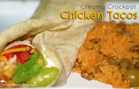 crystalandcomp easy recipes creamy crockpot chicken tacos crystalandcomp com