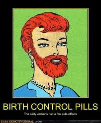 Birth Control Meme - birth control pills very demotivational demotivational posters