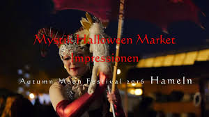 mystic halloween market autumn moon festival 2016 hameln youtube