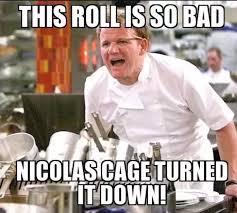 Hells Kitchen Meme - why does gordon ramsey insult his workers and break them in hell s