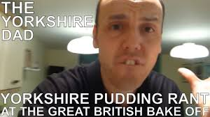 Pudding Meme - yorkshire pudding rant at the great british bake off youtube