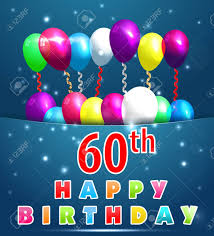 60 year birthday 60 year happy birthday card with balloons and ribbons 60th