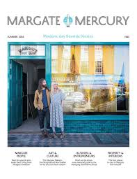 margate mercury u2013 summer 2016 by the margate mercury issuu