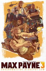 max payne 3 2012 game wallpapers max payne 3 poster fan art by abacrombieink on deviantart