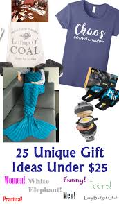 unique gift ideas for women lazy budget chef 25 unique gift ideas under 25 dollars