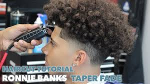 taper fade curly hair haircut tutorial ronnie banks taper fade youtube