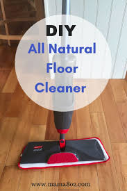 Cleaning Laminate Wood Floors With Vinegar Best 25 Diy Wood Floor Cleaning Ideas On Pinterest Diy Floor