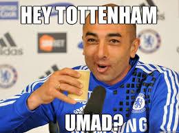 Tottenham Memes - umad tottenham memes quickmeme