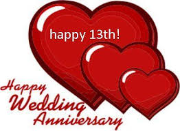 wedding wishes god bless happy 13 year anniversary happy 13th wedding anniversary god